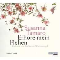 Erhoere mein Flehen von Susanna Tamaro