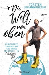 Die Welt von oben von Torsten Johannknecht
